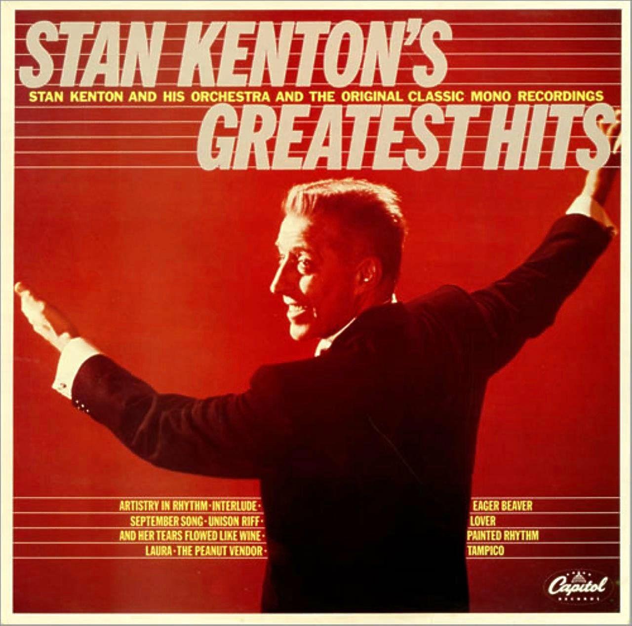 Kenton Stan Stan Kenton S Greatest Hits September Song Kenton Songs