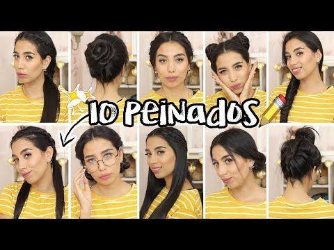 10 Peinados Faciles Y Rapidos Para Escuela Trabajo Fiestas Youtube