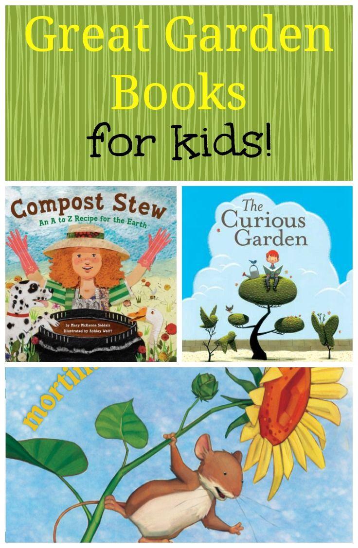 Great Kids Garden Books! | Kid garden, Gardens and Books
