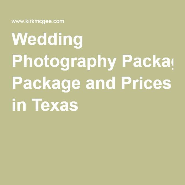 Wedding Photography Package and Prices in Texas