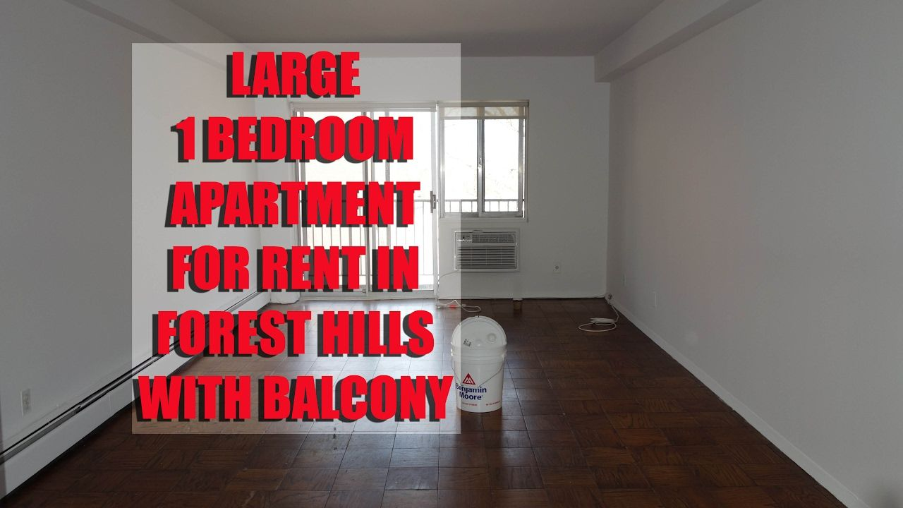 1 Bedroom apartment with Balcony for rent in Forest Hills, Queens ...