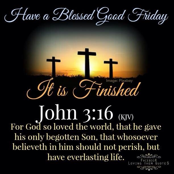 Good Friday Picture Quotes: Blessed Good Friday : John 3:16
