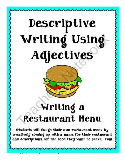 Writing Your Own Menu Descriptive Writing Using Adjectives From  Writing Your Own Menu Descriptive Writing Using Adjectives From Mrs  Mcculloughs Class On Teachersnotebookcom  Pages  Students Will Come  Up With
