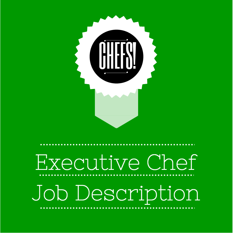 Executive Chef Job Description  For Chef Employers