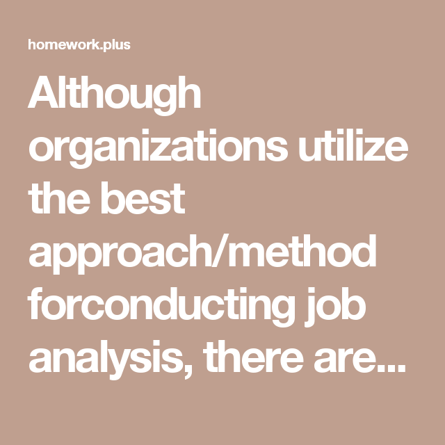 Although Organizations Utilize The Best ApproachMethod