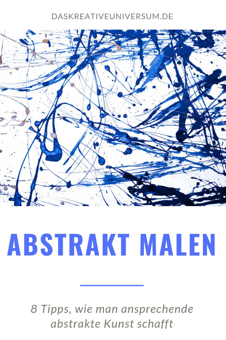 abstrakt malen abstrakte kunst für einsteiger  abstrakt