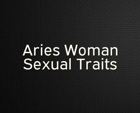 Zodiac sexuality traits aries