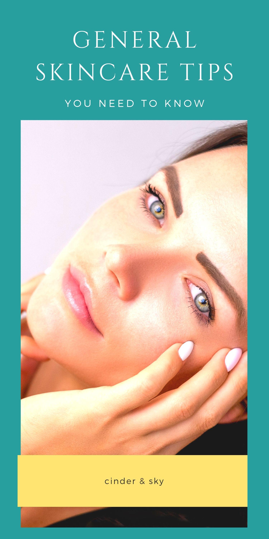 General Cinder Sky Skin Care Summer Skincare Routine Skin Care Women