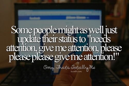Some People Will Do Almost Anything for Attention (With