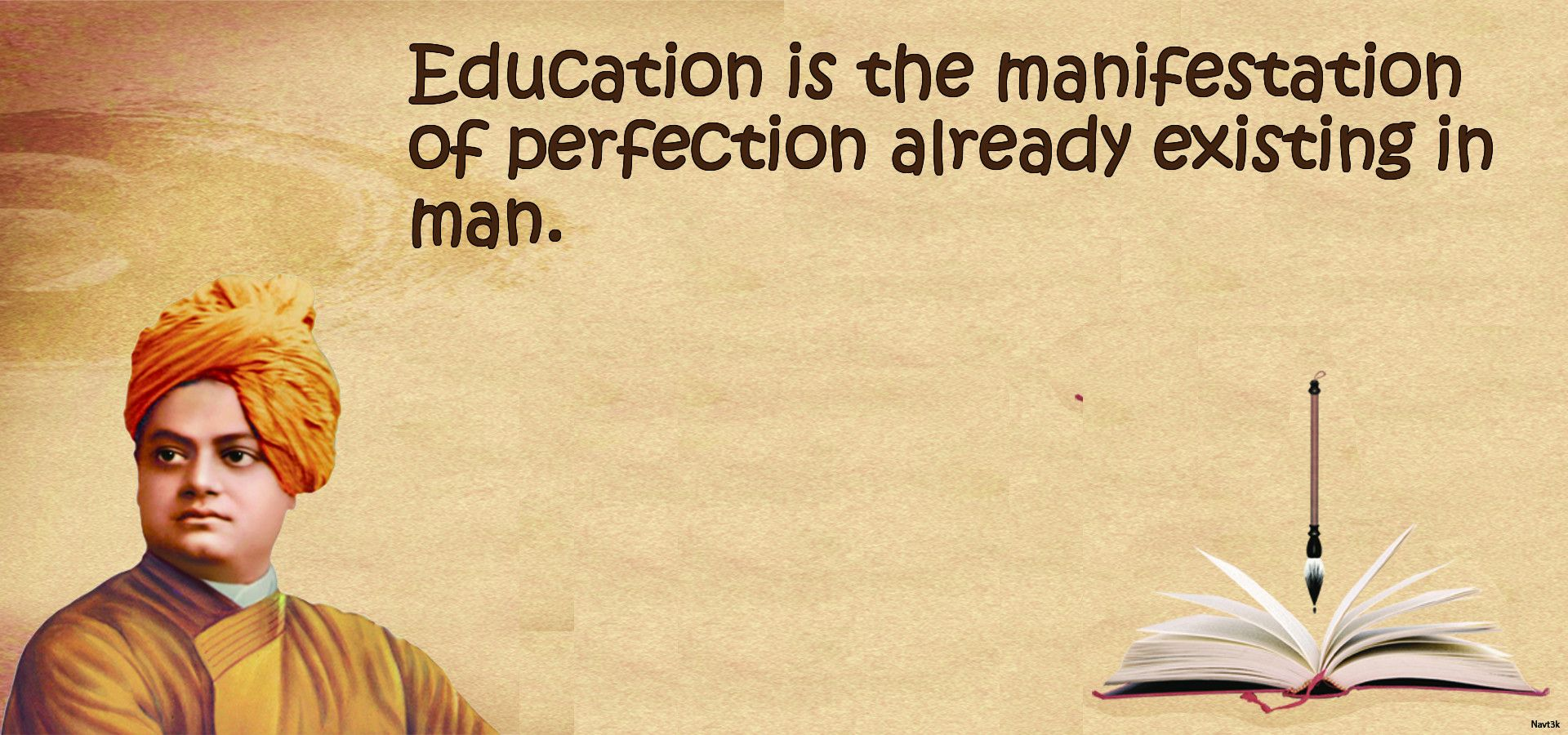 Education is the manifestation of perfection already