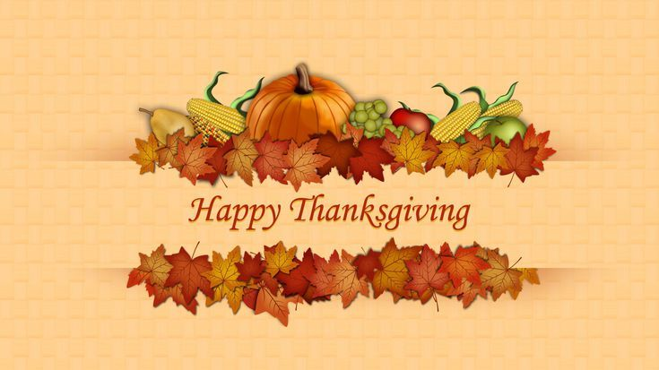 13 Thanksgiving Wallpapers For Your Computer Tablet And Phone Happy Thanksgiving Wallpaper Happy Thanksgiving Images Thanksgiving Pictures