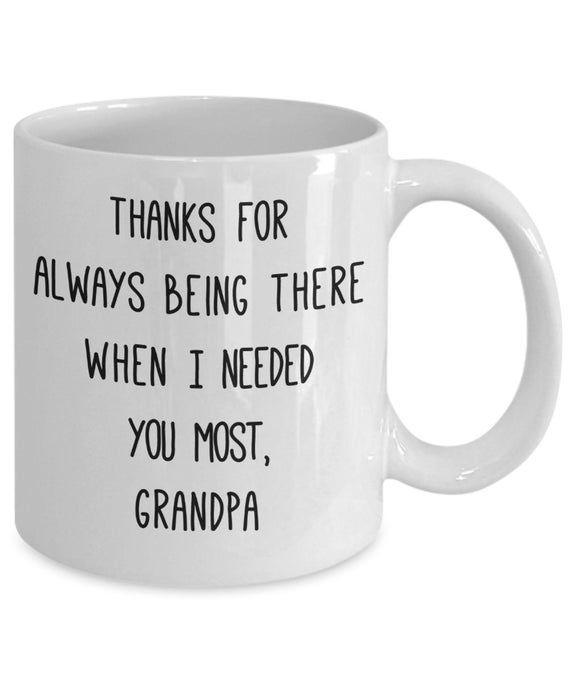 ON SALE: Grandpa mug, gift for grandpa, grandpa gift, always being there