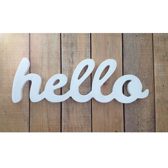 Hello Wooden Sign Home Decor Word Art Handwritten Cursive Typography Woodworking Wood He