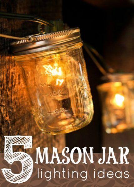 5 Mason Jar Lighting Ideas They Are So