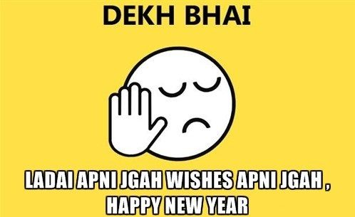 Hny Funny Happy New Year 2016 Dekh Bhai Meme Trolls Images Pics Wishes Sms Jokes S Birthday Quotes For Me New Years Resolution Funny New Year Resolution Quotes