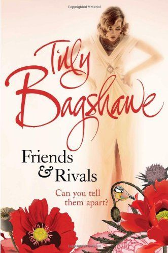 Friends and Rivals (2012) - Tilly Bagshawe