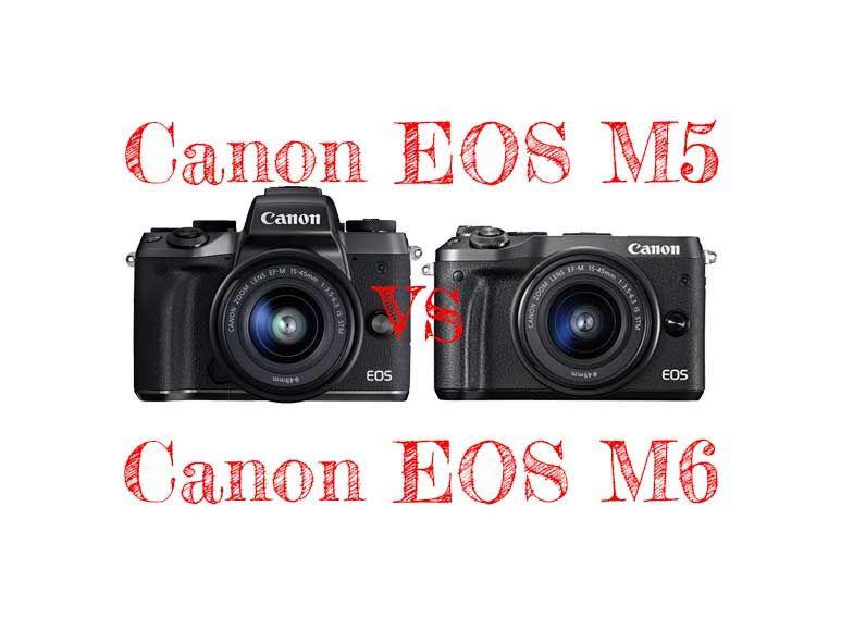 Cámara Evil Canon EOS M5 vs Canon EOS M6 comparativa