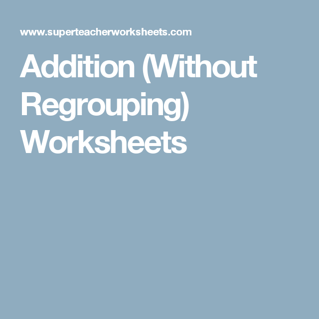 Addition (Without Regrouping) Worksheets | Second grade math ...