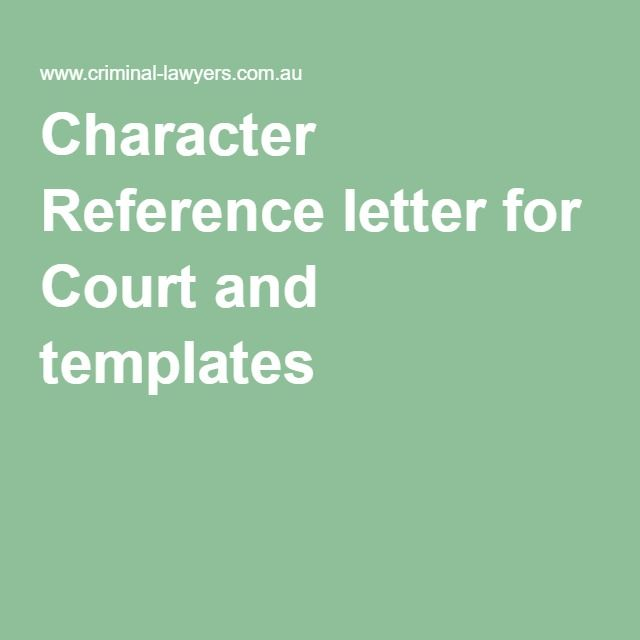 Character Reference letter for Court and templates character - letter of character template