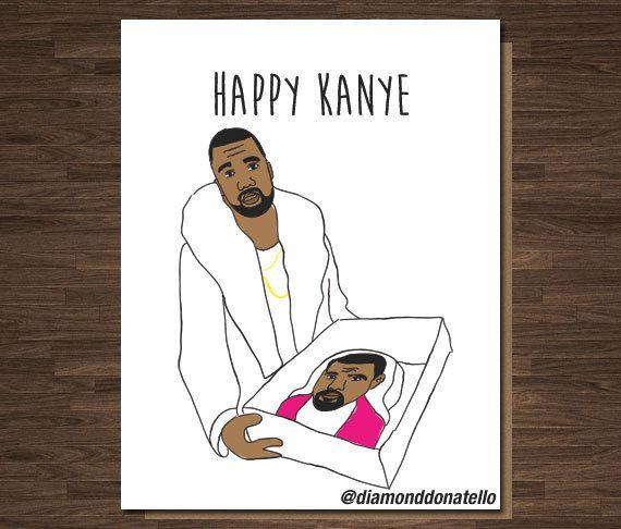 Kanye Cake Design Front Happy Kanye Inside Blank Material