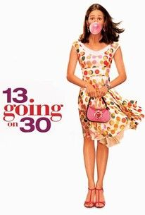 13 Going on 30 (2004) - Rotten Tomatoes | Movies | 13 going