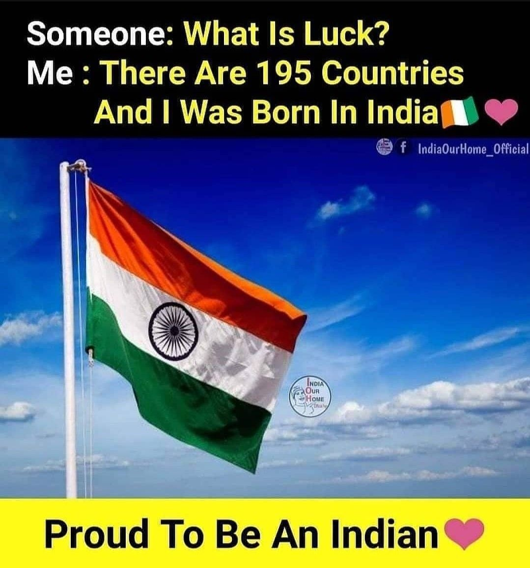 Proud To Be An Indian What Is Luck New Memes Happy Independence Day