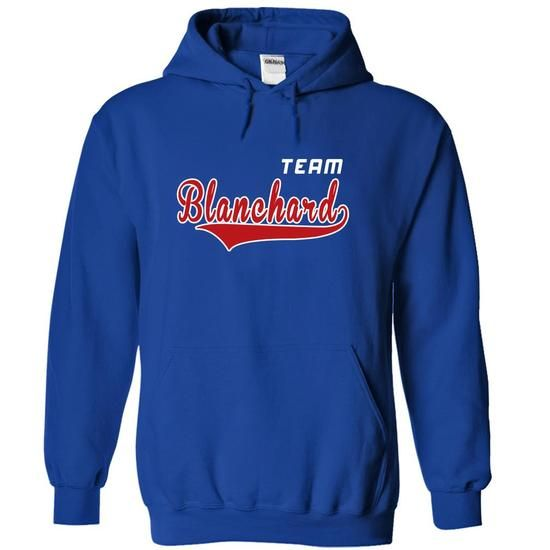 Team Blanchard - #baby gift #gift girl. CHEAP PRICE => https://www.sunfrog.com/LifeStyle/Team-Blanchard-mlvwnwelxi-RoyalBlue-19932564-Hoodie.html?68278