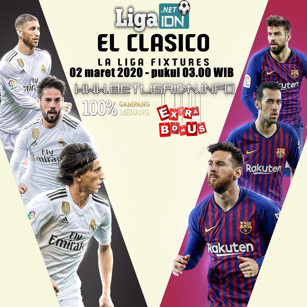 Akan Segera Dimulai Spain Laliga Santander Real Madrid Vs Barcelona 02 Maret 2020 Pukul 03 00 Wib Agen Betting Online Pal Di 2020 Santander Real Madrid Barcelona