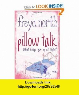 Pillow talk 9781402254468 freya north isbn 10 1402254466 isbn free book pillow talk by freya north is free from barnes noble courtesy of publisher sourcebooks landmark fandeluxe Choice Image