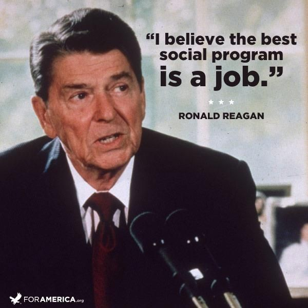 Ronald Reagan Quotes Ronald Reagan quote on jobs | Land of the Free | Pinterest  Ronald Reagan Quotes