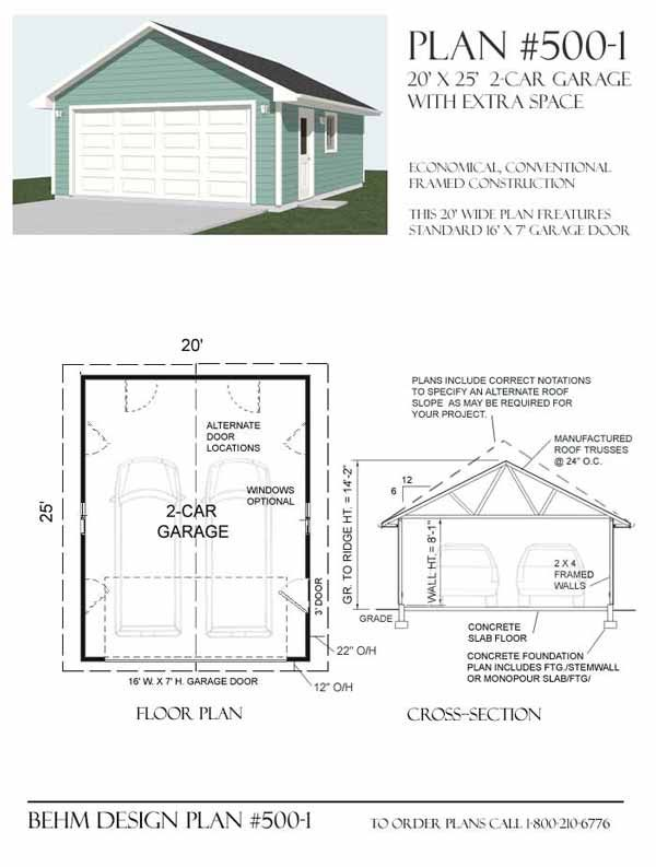 Two car garage with plan 500 1 20 x 25 39 by behm design for 26 x 26 garage plans