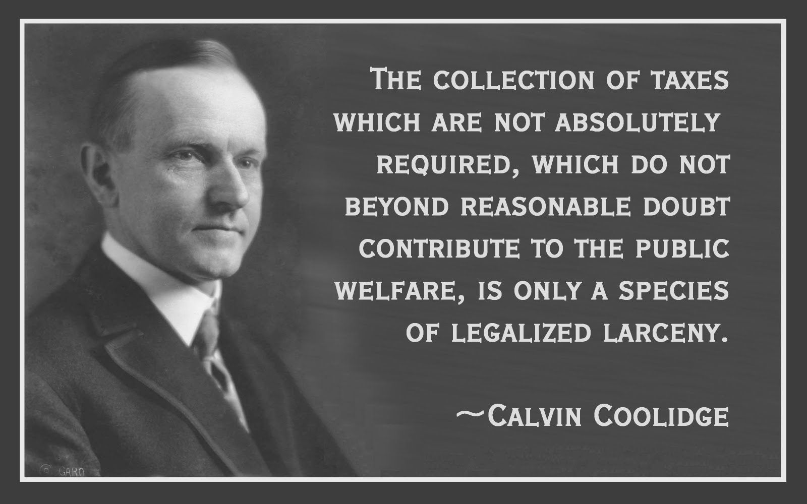 Presidents Quotes Calvin Coolidge Quotes On Taxesquotesgram  Right And Wrong
