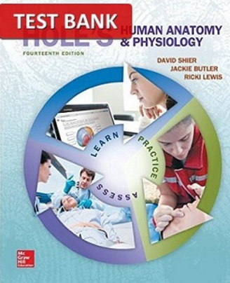 Holes Human Anatomy and Physiology 14th Edition Test Bank ...