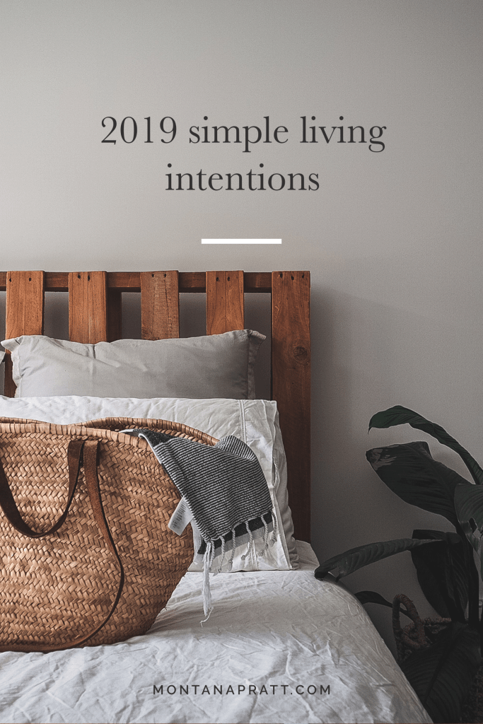 2019 Simple Living Intentions | simple living, self care, slow living, personal development, minimalism, intentional living, mindfulness