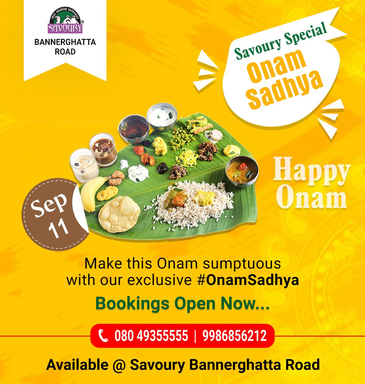 Celebrate Onam With Mouth Watering Onamsadhya From Savoury Restaurant Bannerghatta Road Exclusive Thiruvonam Sadhya Onam Sadhya Happy Onam Mouth Watering