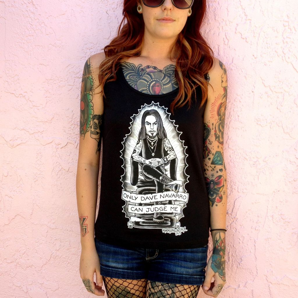 ONLY DAVE NAVARRO CAN JUDGE ME GIRL TANK TOP Tanktop