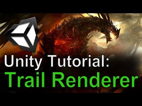 Unity Tutorial: Trail Renderer - YouTube | Technical Art in 2019