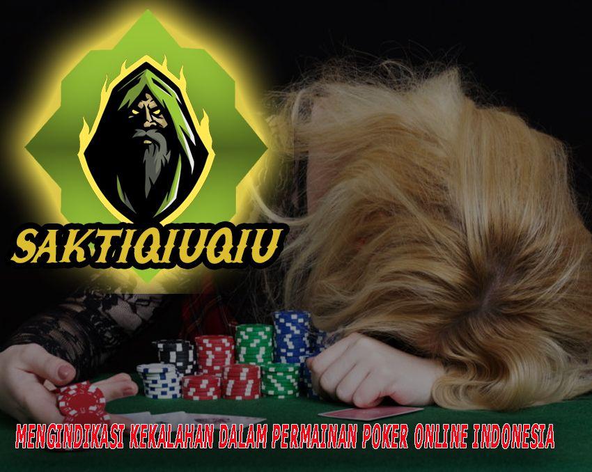 Mengindikasi Kekalahan Dalam Permainan Poker Online Indonesia Movie Posters Poker Online