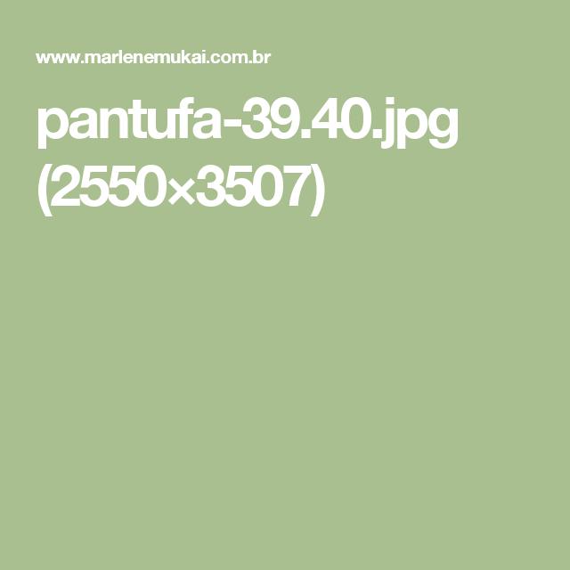 pantufa-39.40.jpg (2550×3507)