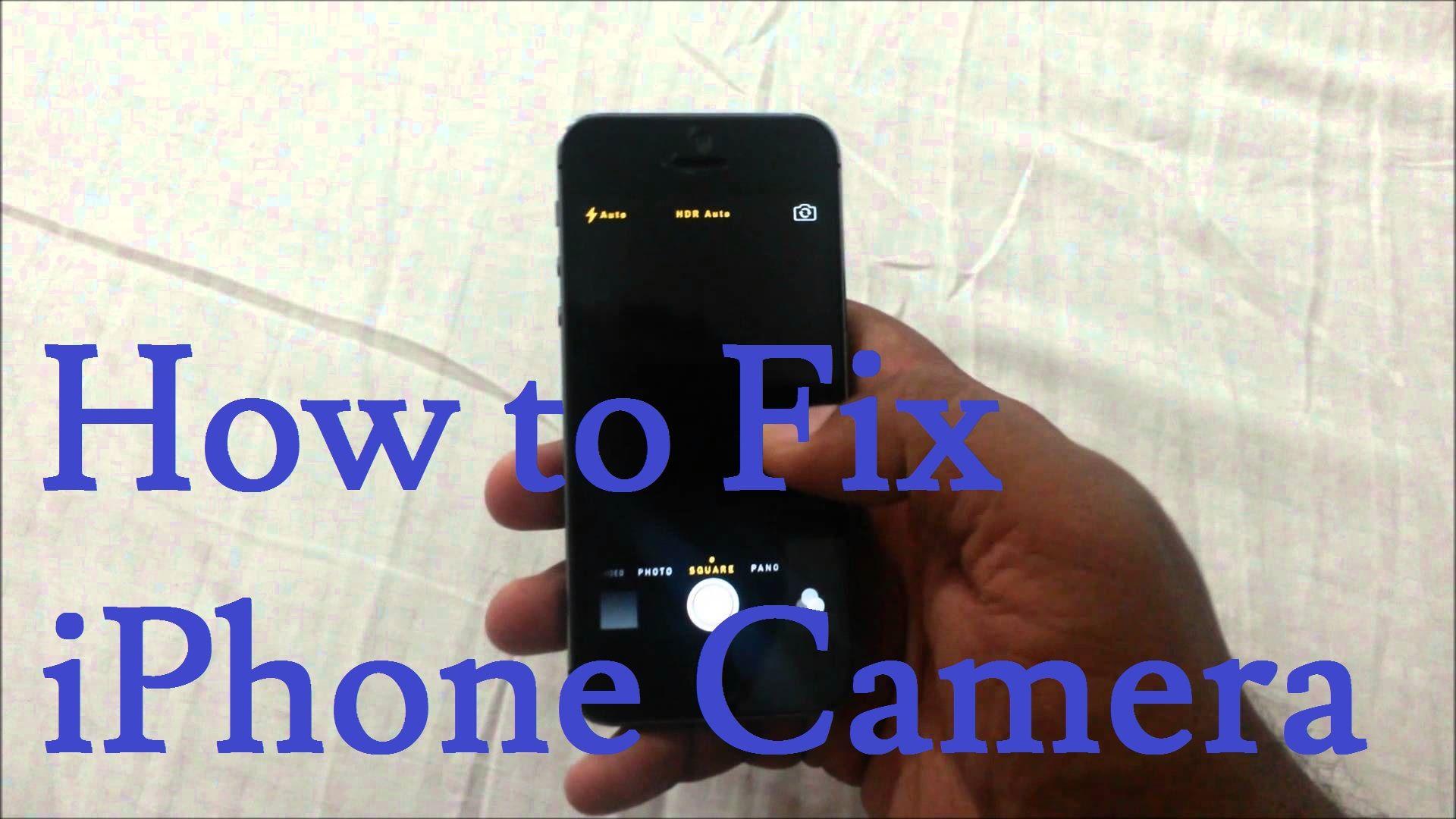 Fix iphone camera black screen iphone hack fix help
