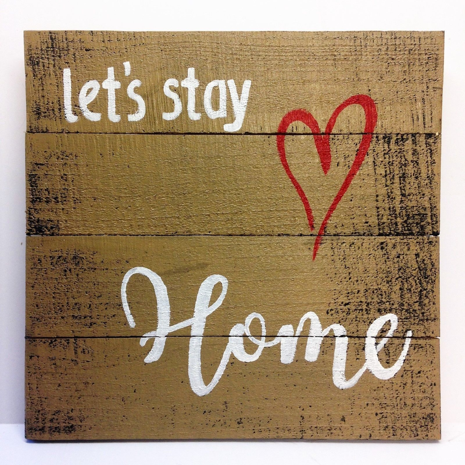 Let   stay home sign painted pallet boards inspirational decor wall hanging also rh pinterest