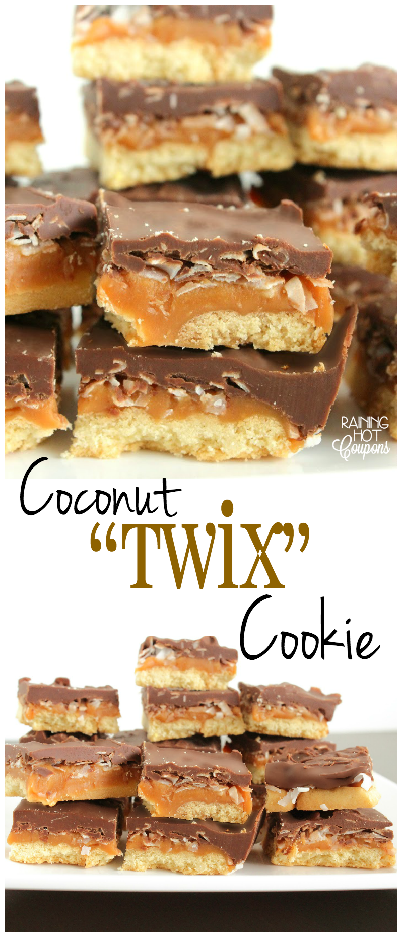 "Coconut ""Twix"" Cookie"