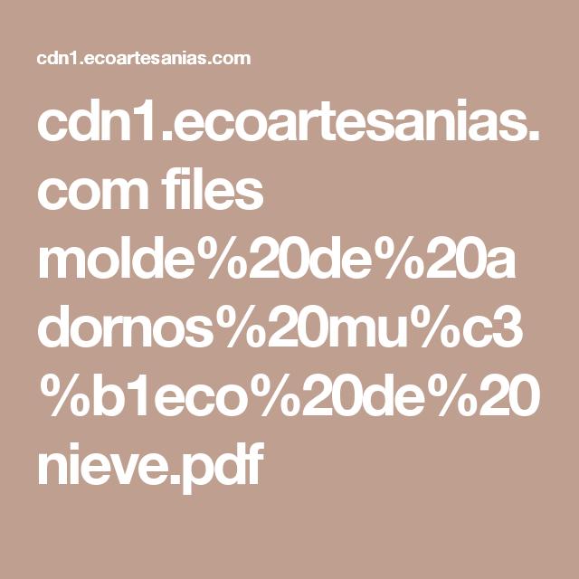 cdn1.ecoartesanias.com files molde%20de%20adornos%20mu%c3%b1eco%20de%20nieve.pdf