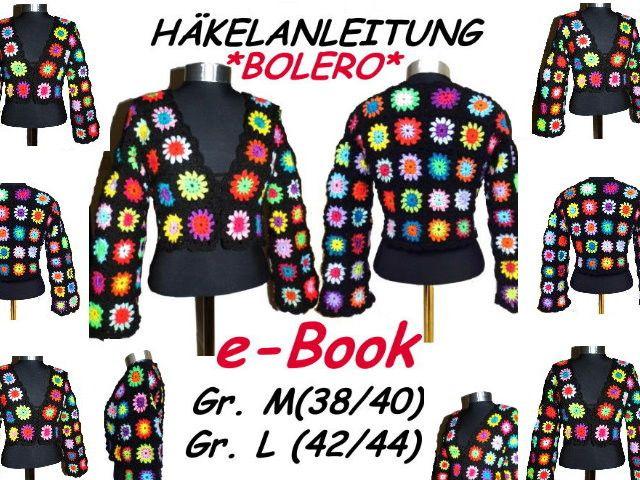 Häkelanleitung * BOLERO - FloWer PoWer * e-Book | Pinterest | Flower ...