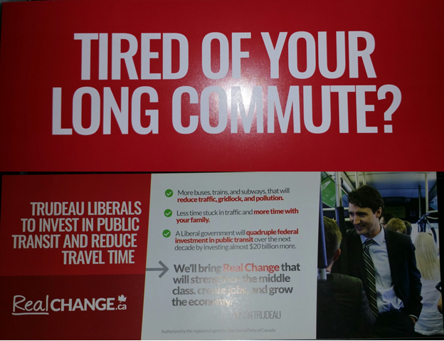 """Fed up of public transit and travel time? Through this pamphlet, Trudeau promises to invest more money in the transit system which will therefore reduce travel time. The pamphlets remain consistent with the message they are trying to get across which is """"Real Change"""" #consistent #elxn42"""