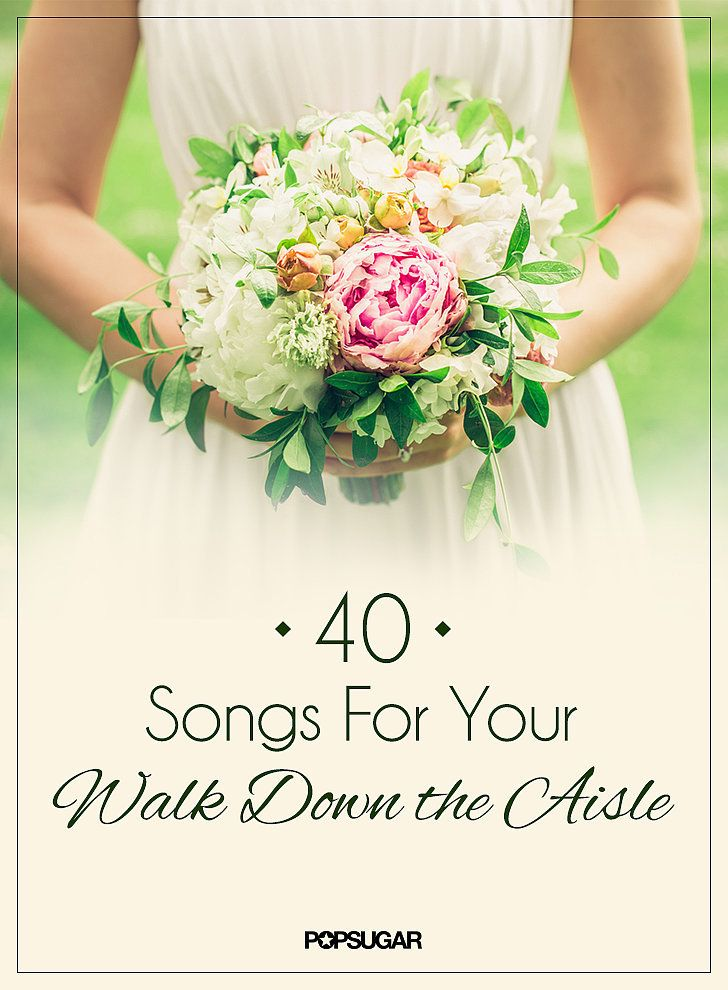 Wedding Music 50 Processional Songs For Your Walk Down The Aisle Diy Pinterest And