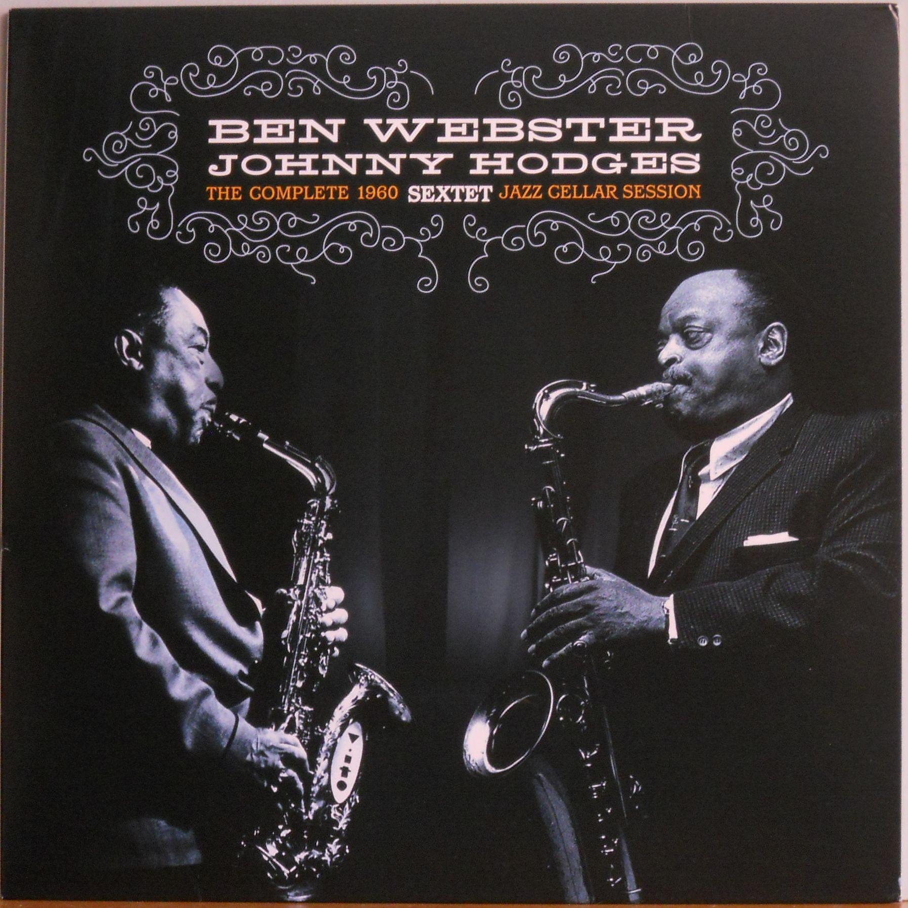 Johnny Hodges Ben Webster The Complete 1960 Sextet Jazz Cellar Session Lp Vinyl Jazz Johnny Hodges