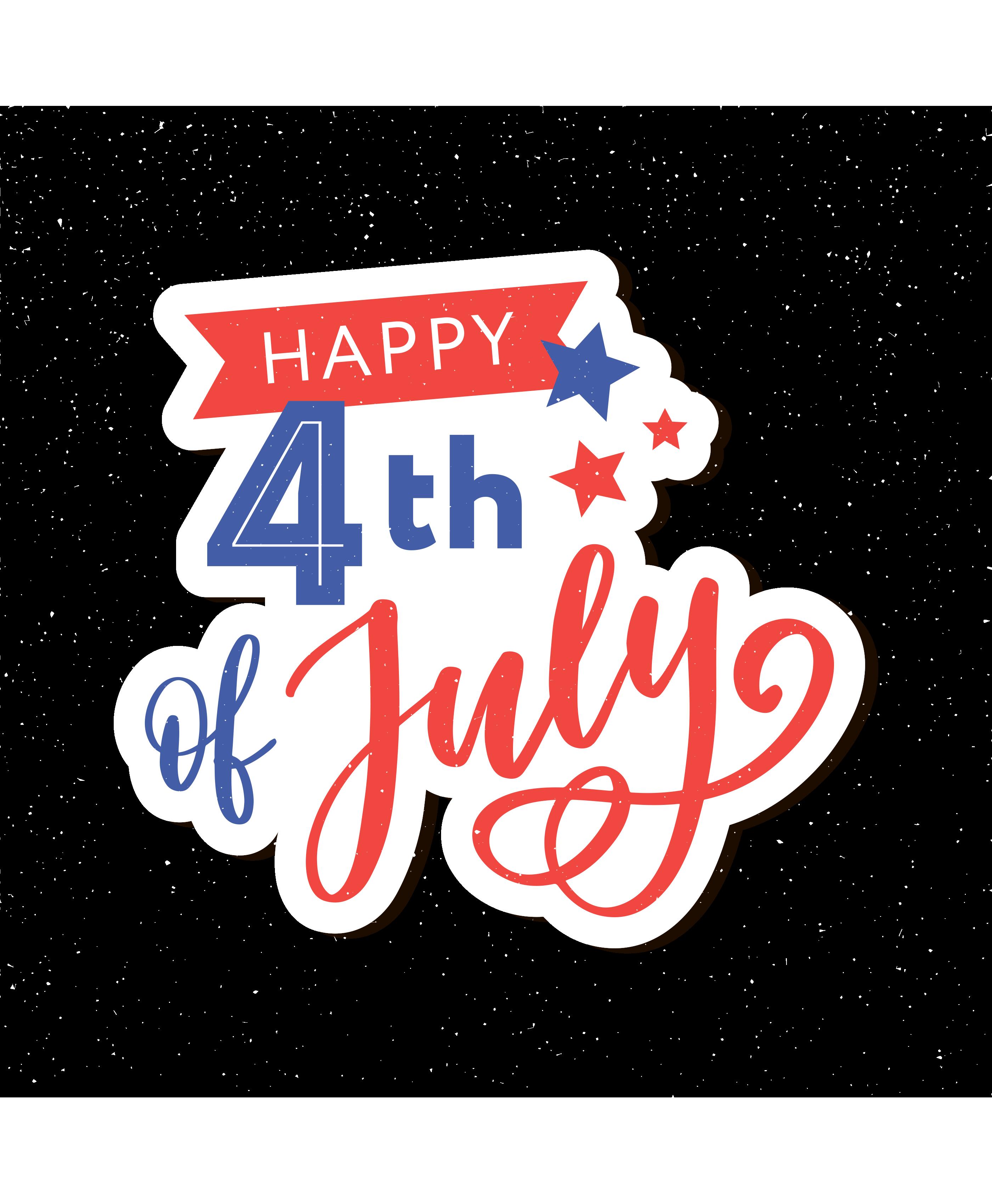 Happy 4th Of July Happy 4 Of July 4th Of July Happy