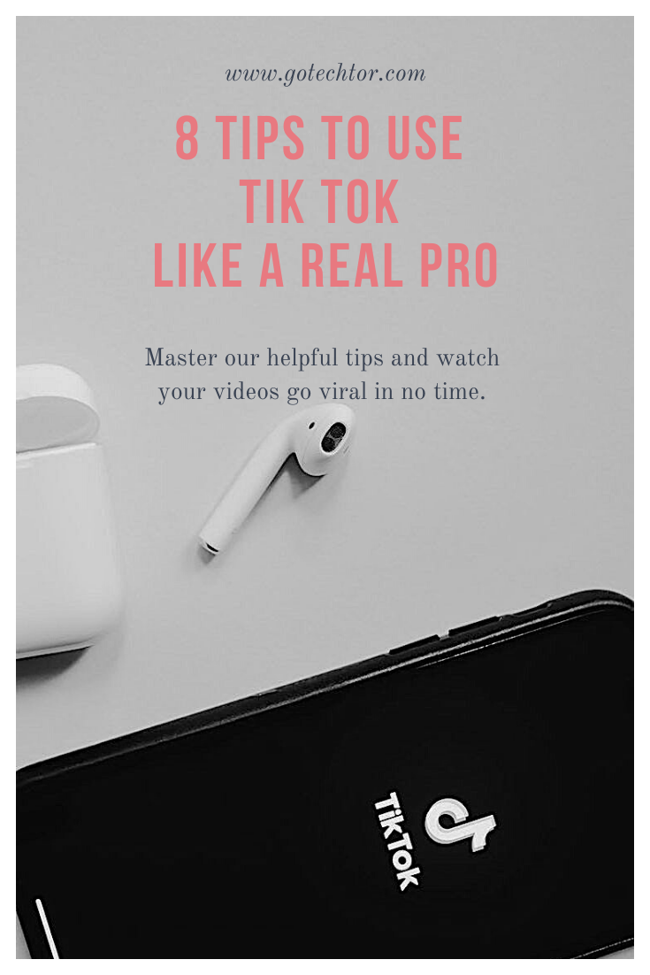 How To Use Tiktok A Beginner S Guide Infographic Gotechtor Blog Resources Tips Beginners Guide