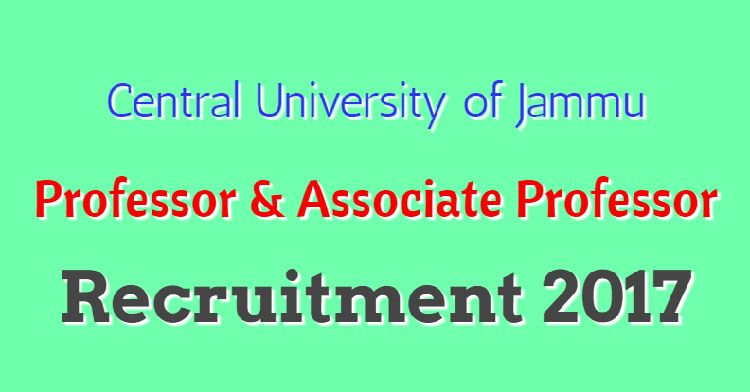 Central University Of Jammu Professor Associate Professor Recruitment 2017 Central University Associate Professor Professor